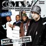 Compton's Most Wanted – Music to Gang Bang (2006)