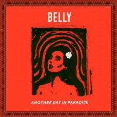 Belly – Another Day In Paradise (2016)