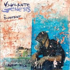 Blueprint & Aesop Rock – Vigilante Genesis (Deluxe Edition) (2016)