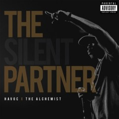 Havoc & The Alchemist – The Silent Partner (2016)