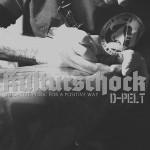 D-Pelt – Kulturschock (2016)