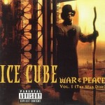 Ice Cube – War & Peace Vol.1 (The War Disc) (1998)