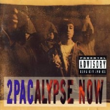 2Pac – 2Pacalypse Now (1991)