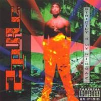 2Pac – Strictly 4 My N.I.G.G.A.Z… (1993)