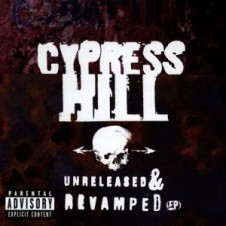 Cypress Hill – Unreleased and Revamped (1996)