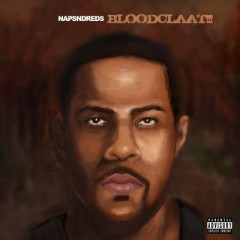 NapsNdreds – Bloodclaat (2016)
