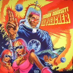 Kool Keith Presents: Tashan Dorrsett – The Preacher (2016)