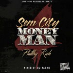 Philthy Rich – SemCity MoneyMan 4 (2016)