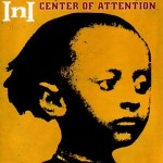 INI – Center of Attention (2003)