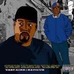 Vast Aire & Raticus – The Heir Vast (2016)