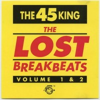 The 45 King – The Lost Breakbeats Volume 1 & 2 (1993)