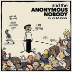 De La Soul – and the Anonymous Nobody… (2016)