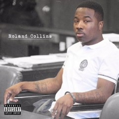 Troy Ave – Roland Collins (2016)