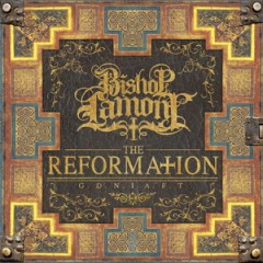 Bishop Lamont – The Reformation G.D.N.I.A.F.T (2016)