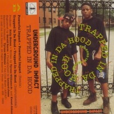 Underground Impact – Trapped In Da Hood (1993)