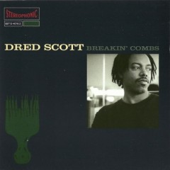 Dred Scott – Breakin' Combs (Japan Edition) (1994)