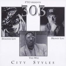 303 – City Styles (1999)