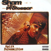 Sham & The Professor – Split Personalities (1994)