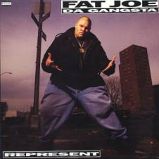 Fat Joe Da Gangsta – Represent (1993)
