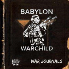 Babylon Warchild – The War Journals (2016)