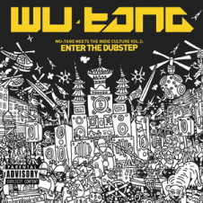 VA – Wu-Tang Meets the Indie Culture Vol. 2: Enter the Dubstep (2009)