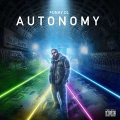 Funky DL – Autonomy: The 4th Quarter 2 (2016)