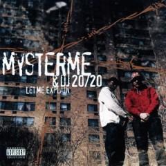 Mysterme & DJ 20/20 – Let Me Explain (1993)