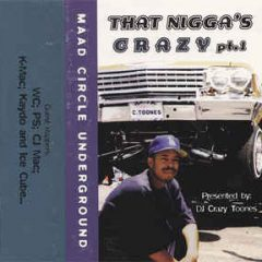 DJ Crazy Toones – That Nigga's Crazy Pt.1 (1996)