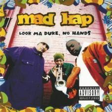Mad Kap – Look Ma Duke, No Hands (1993)