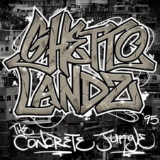 Ghettolandz – The Concrete Jungle (1995)