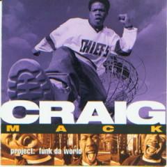 Craig Mack – Project. Funk Da World (1994)