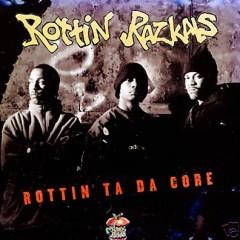 Rottin Razkals – Rottin Ta Da Core (1995)
