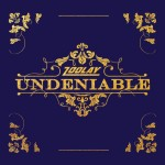 Zoolay – Undeniable (2016)