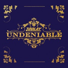 Zoolay – Undeniable (2016)