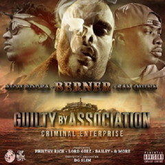 Berner, Rich Rocka & San Quinn – Guilty by Association 2: Criminal Enterprise (2016)