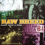 Raw Breed – Blood, Sweat & Tears Funky (1997)