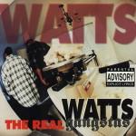 Watts Gangstas – The Real (1995)