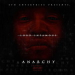 Lord Infamous – Anarchy (2016)