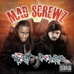 Blaq Poet & Comet – Mad Screwz (2016)
