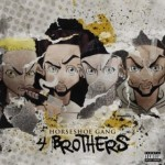 Horseshoe Gang  – 4 Brothers LP (2016)