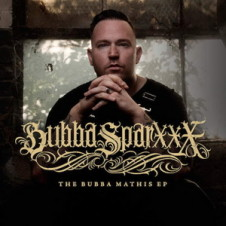 Bubba Sparxxx – The Bubba Mathis EP (2016)
