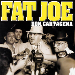 Fat Joe – Don Cartagena (1998)