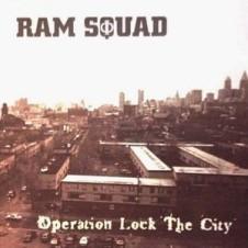 Ram Squad – Operation Lock The City (1996)
