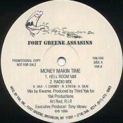 Fort Greene Assasins & Brooklyn Assault Team – Money Makin Time / Beep Me (1996)