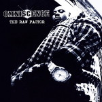Omniscence – The Raw Factor (2014 / Recorded 1995-96)