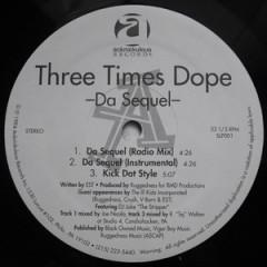 Three Times Dope – Da Sequel (1994)