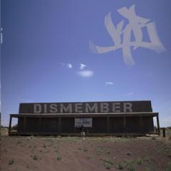 DJ KB – Dismember (2016)