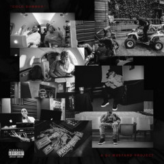DJ Mustard – Cold Summer (2016)