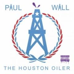 Paul Wall – Houston Oiler (2016)