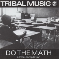 Various Artist – Tribal Music Inc…Do The Math (1996)
